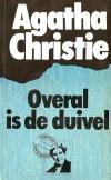 Overal is de duivel