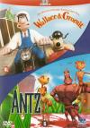 Wallace & Gromit + Antz